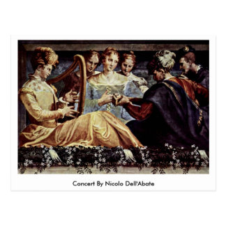 Concert By Nicolo Dell'Abate Postcard