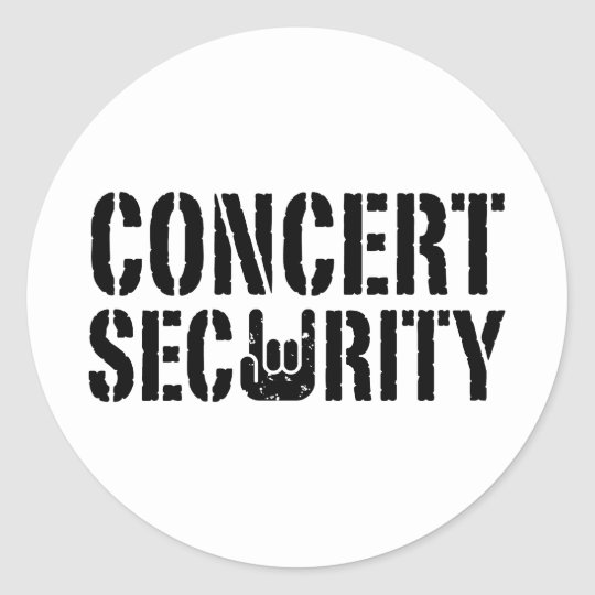 Concert Security Classic Round Sticker