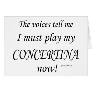 Concertina Voices Say Must Play Cards