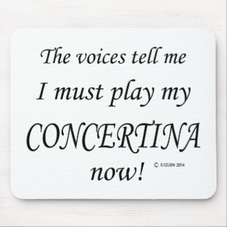 Concertina Voices Say Must Play Mouse Pad