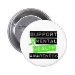 Conciencia de la salud mental de la ayuda pin redondo de 2 pulgadas
