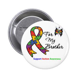 Conciencia del autismo para mi Brother Pin Redondo De 2 Pulgadas