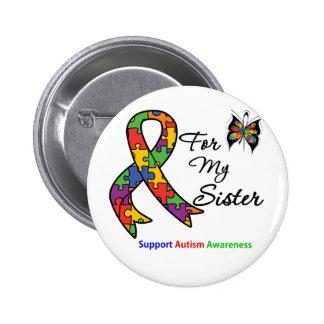 Conciencia del autismo para mi hermana pin redondo de 2 pulgadas