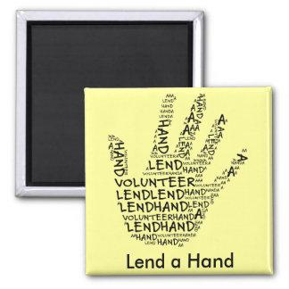 Conciencia voluntaria: Preste una mano amiga Imán Cuadrado
