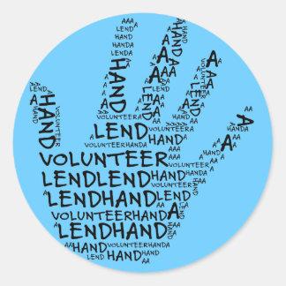 Conciencia voluntaria: Preste una mano amiga Pegatina Redonda