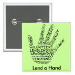 Conciencia voluntaria: Preste una mano amiga Pin