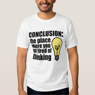 Conclusion T Shirt