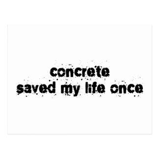 Concrete Saved My Life Once Postcard