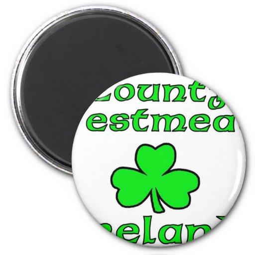 Condado Westmeath, Irlanda Imán Redondo 5 Cm