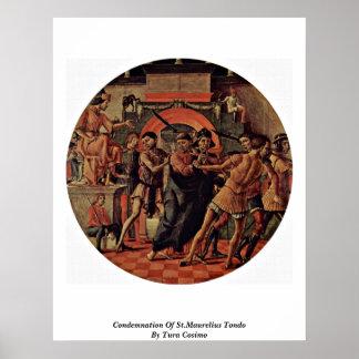 Condemnation Of St.Maurelius Tondo By Tura Cosimo Posters