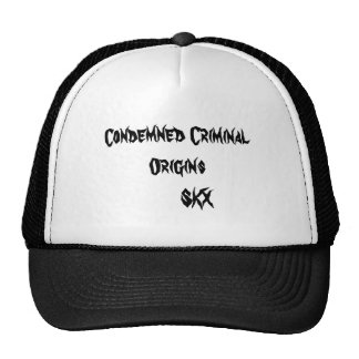 Condemned Criminal Origins       SKX Trucker Hat
