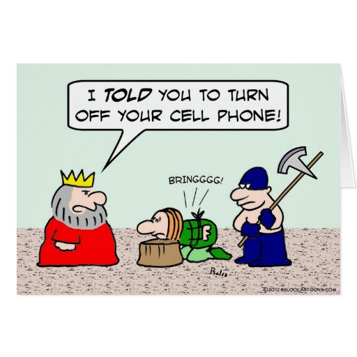 Condemned prisoner must turn cell phone off. greeting card