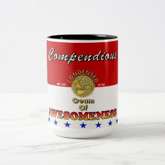 Condensed Cream of Awesomeness Soup Can Two-Tone Coffee Mug