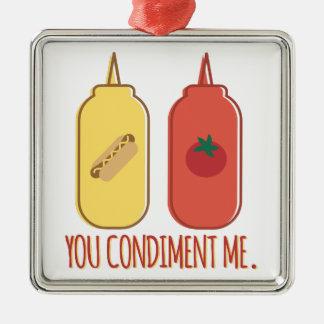 Condiment Me Metal Ornament