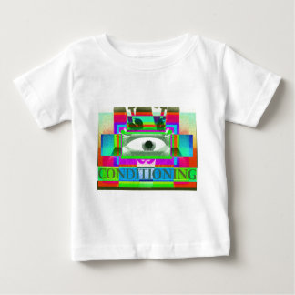 Conditioning 2 baby T-Shirt