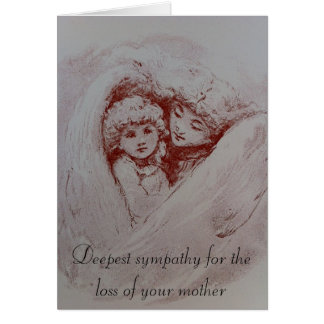 Condolences for the Passing of a Mother Card