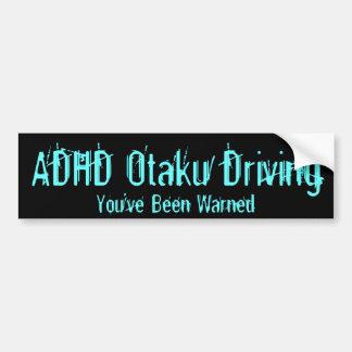 Conducción de ADHD Otaku - le han advertido Etiqueta De Parachoque