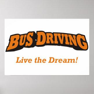 ¡Conducción del autobús - vive el sueño! Poster