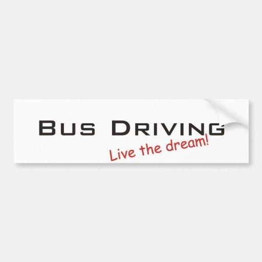 Conducción del sueño/del autobús pegatina de parachoque