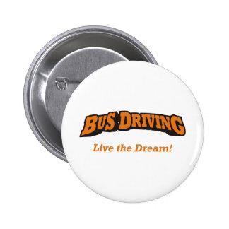 Conducción/LTD del autobús Pin Redondo De 2 Pulgadas