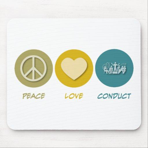 Conducta del amor de la paz alfombrillas de raton