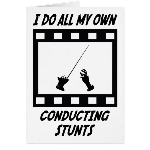 Conducting Stunts Greeting Card