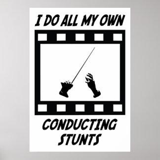 Conducting Stunts Poster
