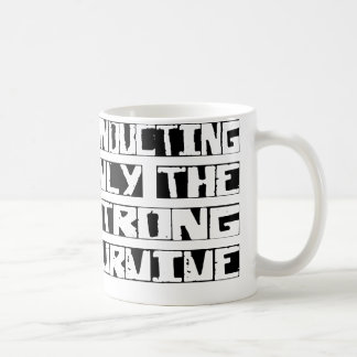 Conducting Survive Coffee Mugs