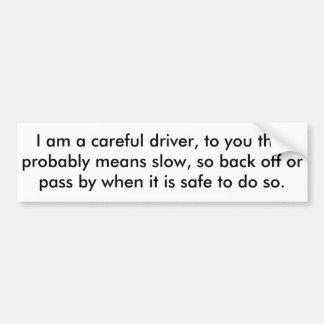 conductor cuidadoso - pegatina para el parachoques pegatina para auto