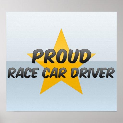 Conductor de coche de carreras orgulloso poster