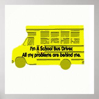Conductor-Problemas del autobús detrás de mí poste Póster