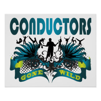 Conductors Gone Wild Poster