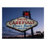 Conduzca cuidadosamente, vuélvase pronto impresiones