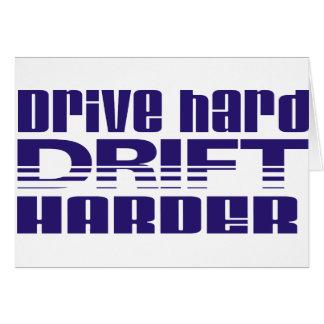 conduzca la deriva dura más dura tarjeta de felicitación