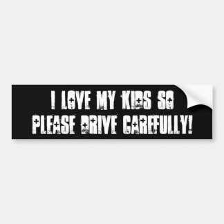 Conduzca por favor cuidadosamente Bumpersticker Etiqueta De Parachoque