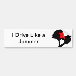 Conduzco como una pegatina para el parachoques de pegatina para auto