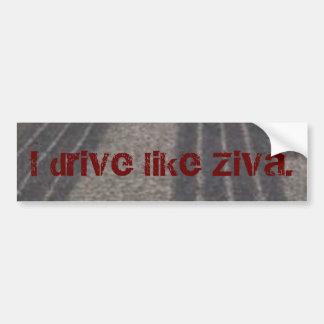 Conduzco como Ziva. Etiqueta De Parachoque