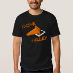 Cone Killer Shirts