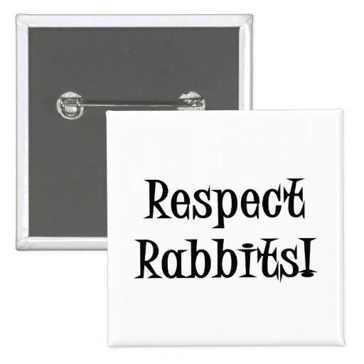 Conejos del respecto pins