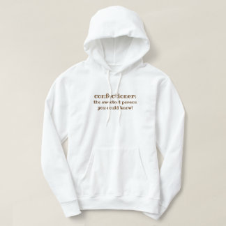 Confectioner Sweetest Candy Maker Hoodie