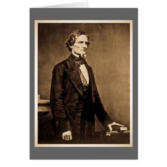 Confederate President Jefferson Davis Card