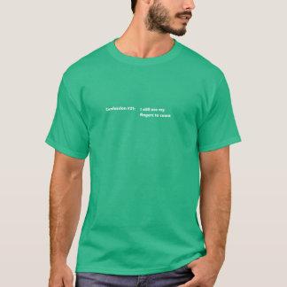 Confession #21 T-Shirt