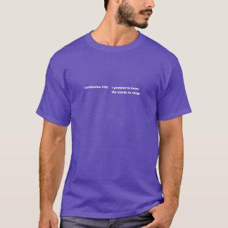 Confession #26 T-Shirt
