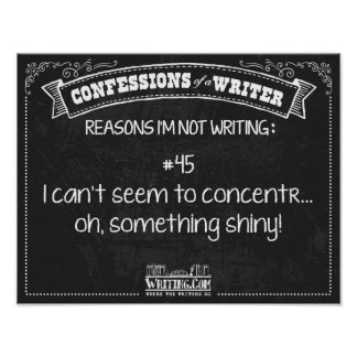 Confessions of a Writer: Reason #45 Posters