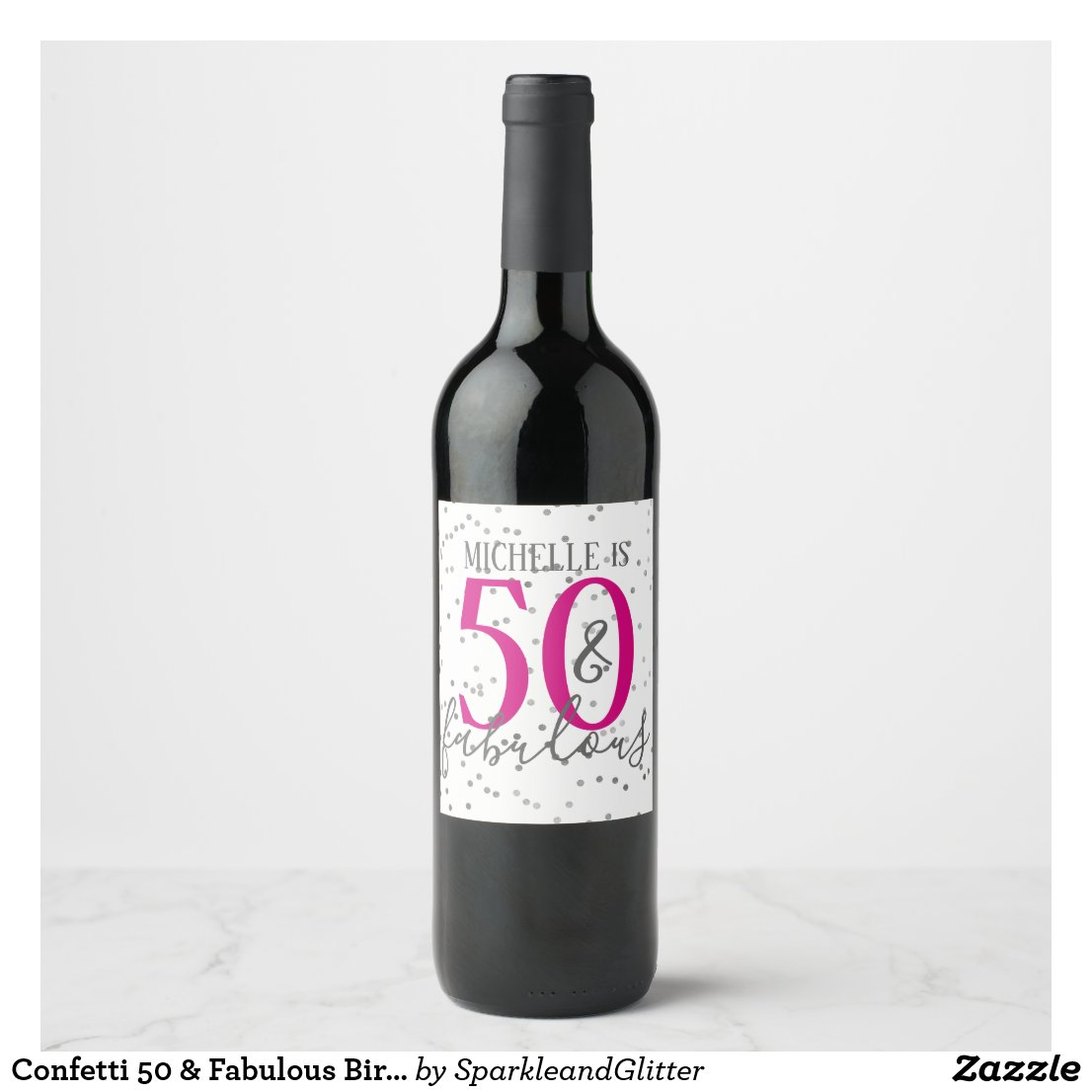 Confett 50 and Fabulous Birthday Party Wine Labels