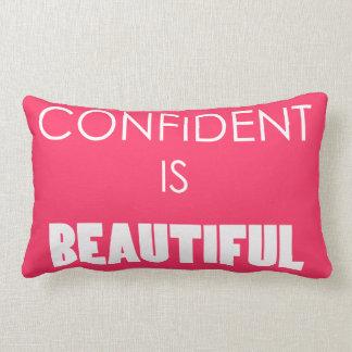 Confiado es hermoso, confianza, creen almohadas