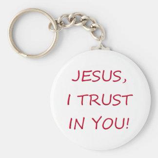 Confianza de Jesús I en usted Llavero Redondo Tipo Pin
