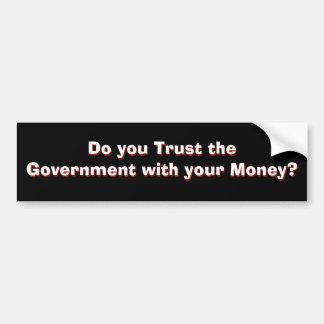 ¿Confianza del gobierno? Parte 1 de 2 Pegatina De Parachoque