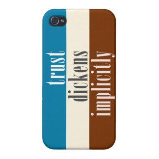 """Confianza Dickens implícito "" iPhone 4/4S Carcasa"