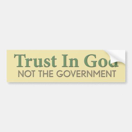 Confianza en dios, no el gobierno etiqueta de parachoque